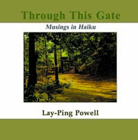 Through This Gate:Musings in Haiku(POD)