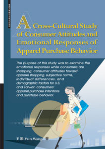 A Cross-Cultural Study of Consumer Attitudes and Emotional Responses of Apparel Purchase Behavior